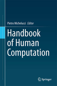 Springer Handbook of Human Computation
