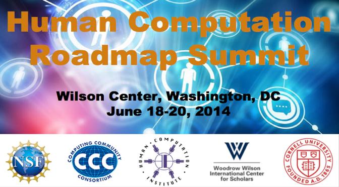Human Computation Roadmap Summit